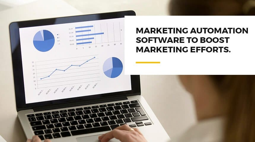 Marketing Automation Software To Boost Marketing Efforts