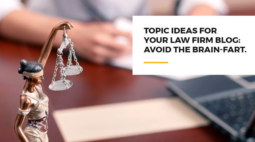 topic ideas for your law firm blog