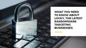 Locky Virus Targeting Businesses